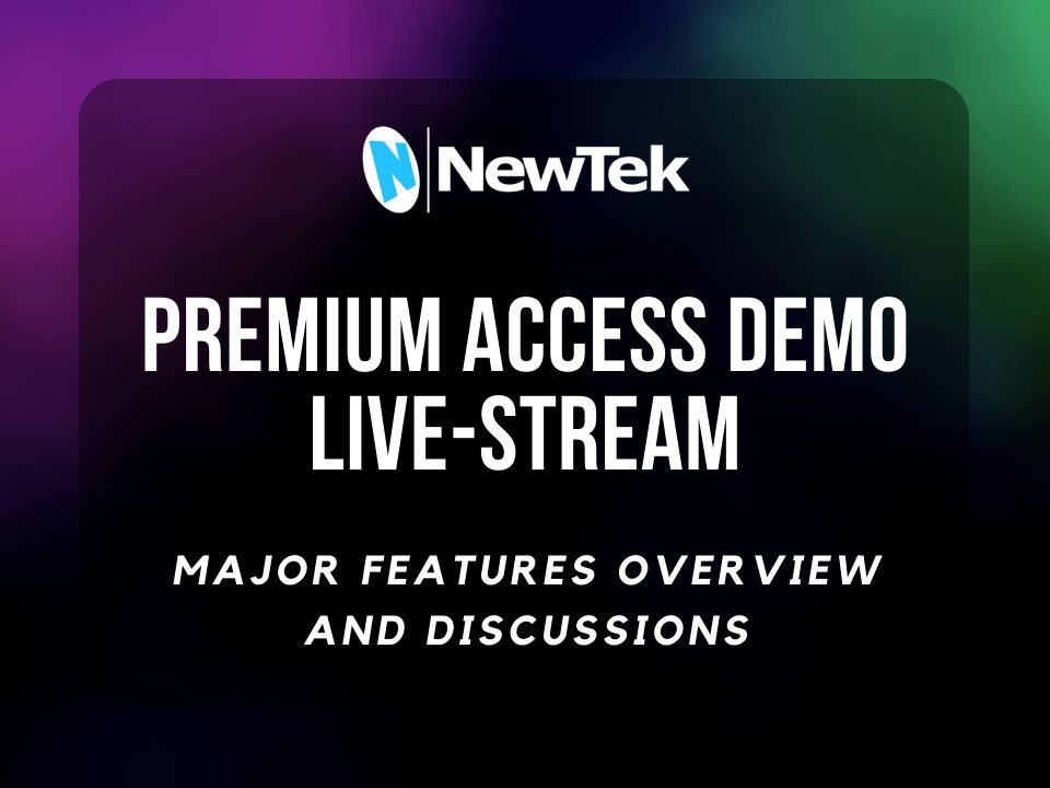 Macking Domain hosts live-stream NewTek Premium Access demo