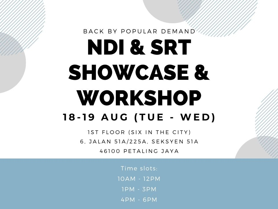 Macking Domain August NDI & SRT Showcase